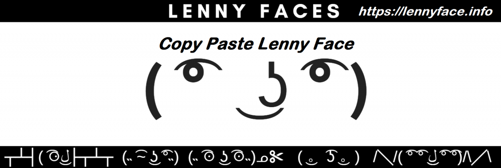 Copy Paste Lenny Faces